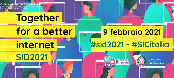 "Safer Internet Day ""Together for a better internet"" – 9 febbraio 2021"