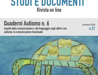 """Pubblicato il sesto numero dei Quaderni Autismo dell'USR Emilia Romagna: """"Aspetti della comunicazione e del linguaggio negli allievi con autismo: la comunicazione funzionale"""""""
